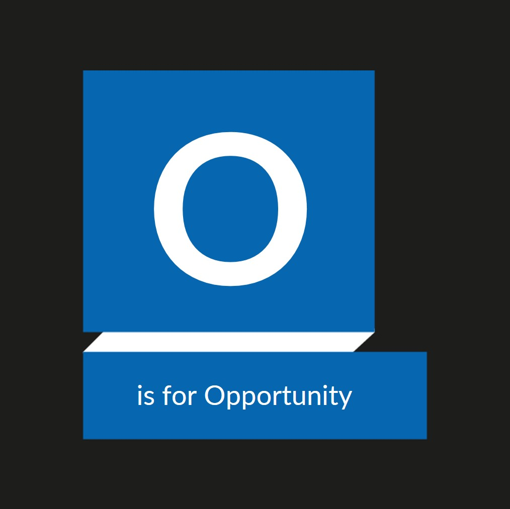 OUR A TO Z OF WIDE FORMAT – O IS FOR OPPORTUNITY