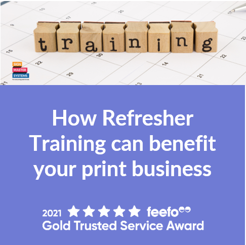 How Refresher Training can benefit your print business